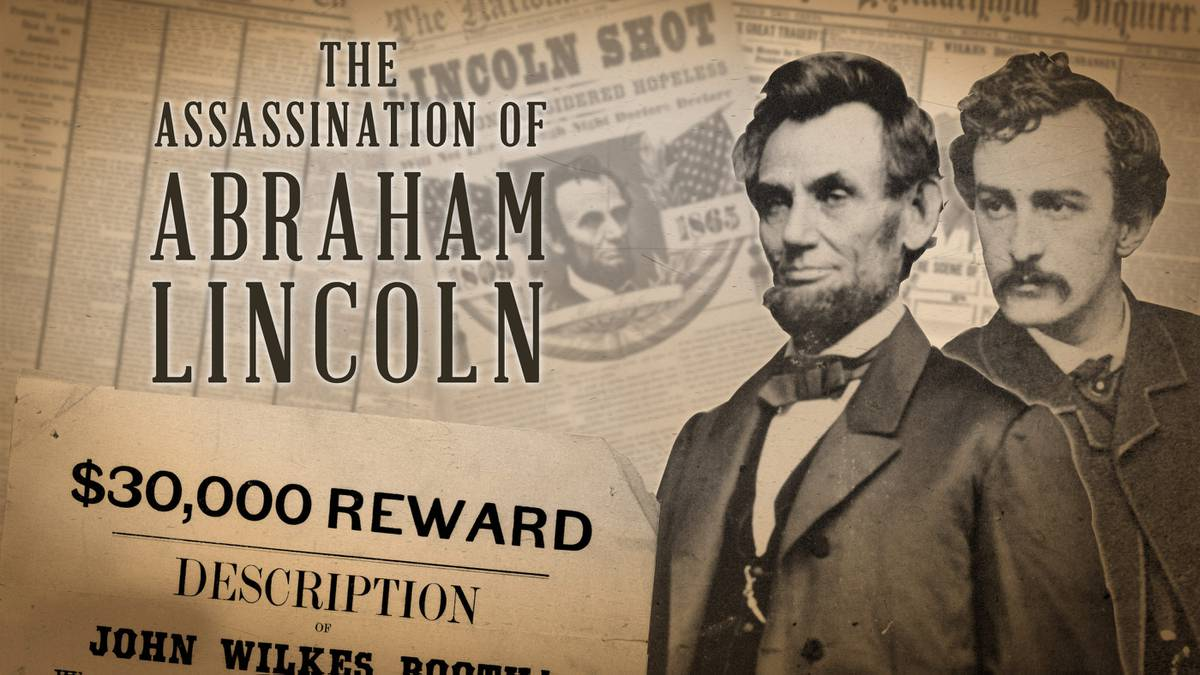 Abraham Lincoln was assassinated.